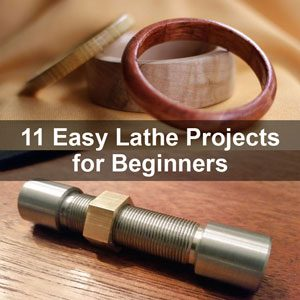 11 Easy Lathe Projects For Beginners Wood Metal Garage