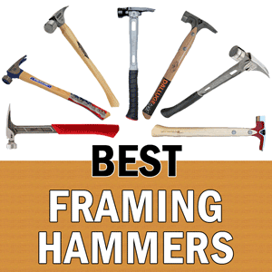 best framing hammers