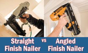 straight vs angled finish nailer