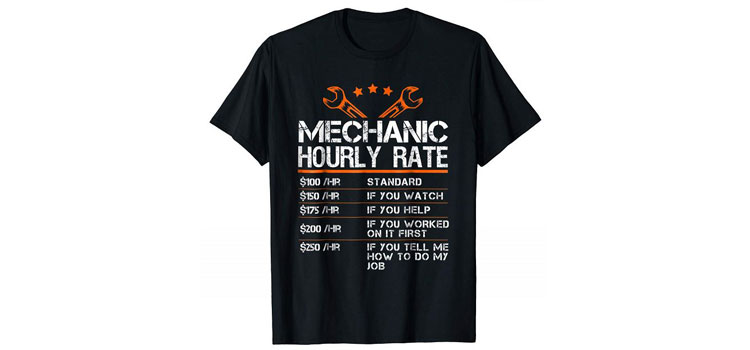 mechanic hourly rate t-shirt